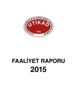 utikad faaliyet raporu 2015 - Uluslararası Taşımacılık ve Lojistik
