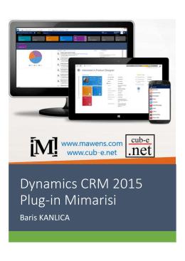 Dynamics CRM 2015 Plug-in Mimarisi