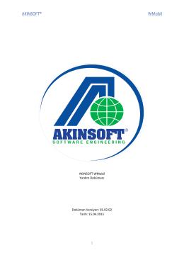 1 AKINSOFT WMobil Yardım Dokümanı Doküman Versiyon: 01.02