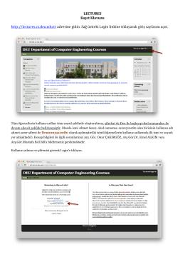 LECTURES Kayıt Klavuzu http://lectures.cs.deu.edu.tr adresine gidin