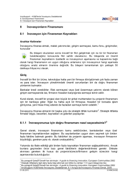 8 İnovasyonların Finansmanı 8.1 İnovasyon için Finansman