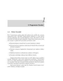C Programının Evreleri 1.1 Neler Gerekli