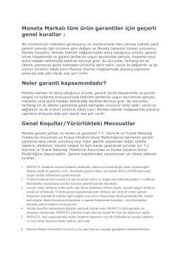 Moneta Markalı tüm ürün garantiler için geçerli genel kurallar : Neler