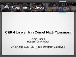 CERN Liseler İçin Demet Hattı Yarışması