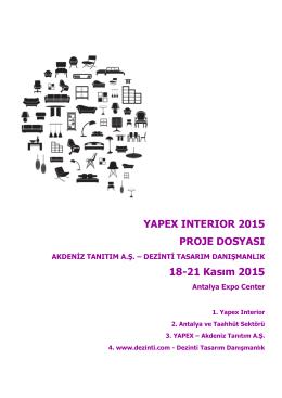 YAPEX INTERIOR 2015 PROJE DOSYASI 18-21 Kasım 2015