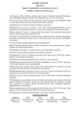 Şehit Cumhuriyet Savcısı Murat Uzun Futbol Turnuvası kuralları için
