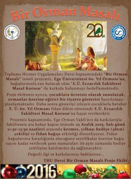 Bir Orman Masalı - Ege Üniversitesi Eczacılık Fakültesi