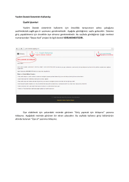 Yazılım Destek Sisteminin Kullanılışı Üyelik İşlemleri