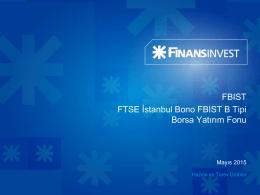 FBIST FTSE İstanbul Bono FBIST B Tipi Borsa Yatırım