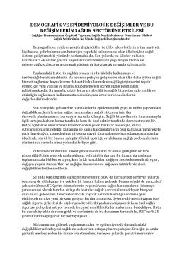 DEMOGRAFİK VE EPİDEMİYOLOJİK DEĞİŞİMLER