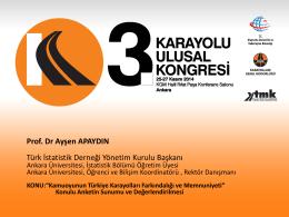 2. Prof.Dr. Ayşen APAYDIN - Karayolu 3. Ulusal Kongresi