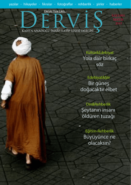 """derviş"" yola çıktı - KAHTA - Kahta Anadolu İmam Hatip Lisesi"