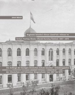 Alman ve İsviçre Yurttaş Okulu« Olarak Kuruluş Öyküsü: 1867