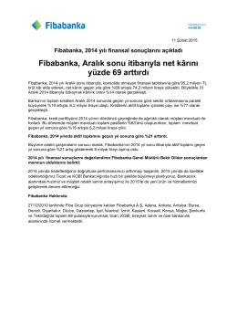 """""""FİBABANKA"""" İLE GERİ DÖNDÜ"""