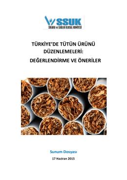 Türkiye`de Tütün Ürünü Düzenlemesinin Geleceği