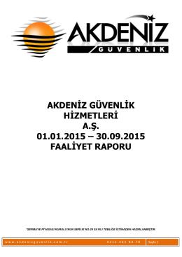 30 Eylül 2015 Akdeniz Güvenlik Hizmetleri A.Ş Ara Dönem Faaliyet