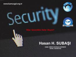 Hasan H. SUBAŞI - Kamu Siber Güvenlik Derneği