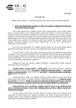 18.12.2015 DUYURU 348 Konu: Defter tasdikleri ve elektronik