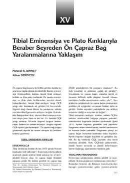 Tibial Eminensiya ve Plato Kırıklarıyla Beraber Seyreden Ön Çapraz