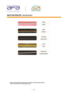 NAYLON D‹fiLER • NYLON TEETH