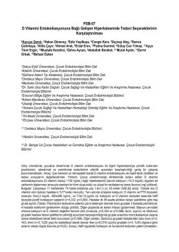 PSB-07 D Vitamini Entoksikasyonuna Bağlı Gelişen Hiperkalsemide