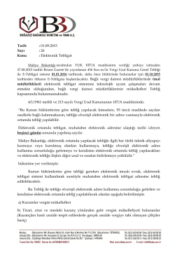 Tarih : 01.09.2015 Sayı : 26 Konu : Elektronik Tebligat Bağlı vergi