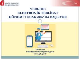 e-tebligat bilgilendirme semineri sunum dosyası için tıklayınız…