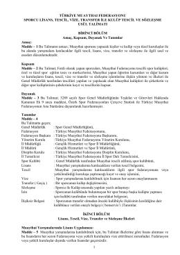 1 türkiye muaythaı federasyonu sporcu lisans, tescil, vize, transfer ile