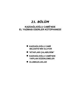 21. kazdağlıoğlu camii`nde el yazması eserler