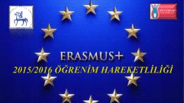 2015-2016 Akademik Yılı Erasmus+ Öğrenim Hareketliliği