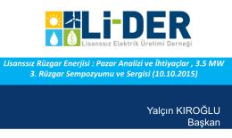 Lisanssız Rüzgâr Enerjisi: Pazar Analizi ve İhtiyaçlar, 3,5 MW