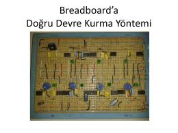 Breadboard`a Doğru Devre Kurma Yöntemi