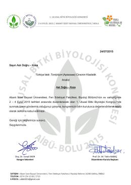 24/07/2015 Sayın Aslı Doğru – Koca Abant İzzet Baysal Üniversitesi