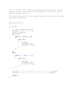 SORU 1. Sıfırdan (dahil değil) klavyeden girilen sayıya kadar 7`ye