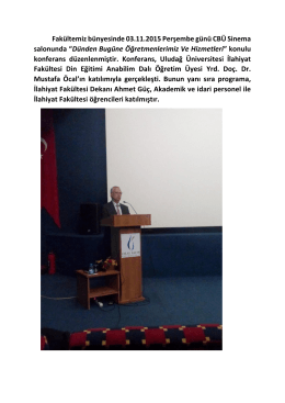 Fakültemiz bünyesinde 03.11.2015 Perşembe günü CBÜ Sinema