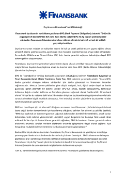 1 Dış ticarete Finansbank`tan BPO desteği Finansbank dış ticaretin