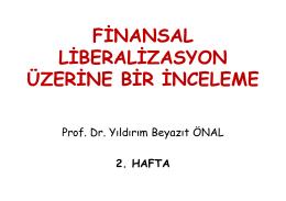 2. hafta finansal liberalizasyon üzerine bir inceleme yeni
