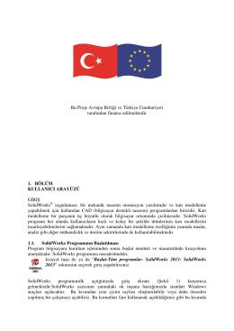 Bu Proje Avrupa Birliği ve Türkiye Cumhuriyeti tarafından finanse