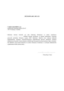 MÜŞTERİ KABUL BEYANI VAKIF FAKTORİNG A.Ş