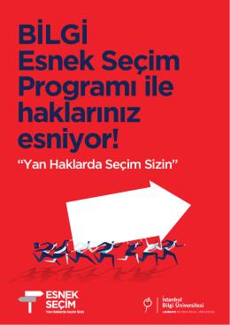 BİLGİ Esnek Seçim Programı ile haklarınız esniyor!