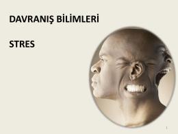 DAVRANIŞ BİLİMLERİ STRES