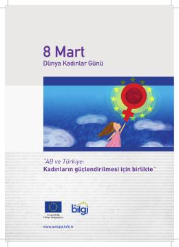 """8 Mart Dünya Kadınlar Günü """"AB ve Türkiye: Kadınların"""
