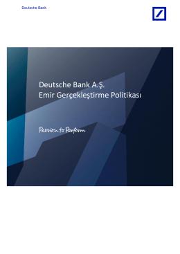 Deutsche Bank A.Ş. Emir Gerçekleştirme Politikası