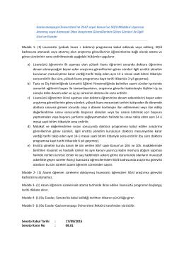 Gaziosmanpaşa Üniversitesi`ne 2547 sayılı Kanun`un 50/d Maddesi