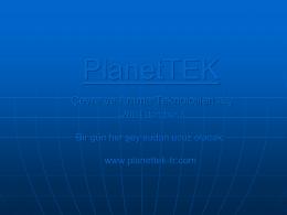 İndirmek için tıklayınız - planettek