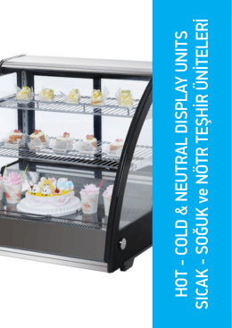 HOT - COLD & NEUTRAL DISPLAY UNITS SICAK