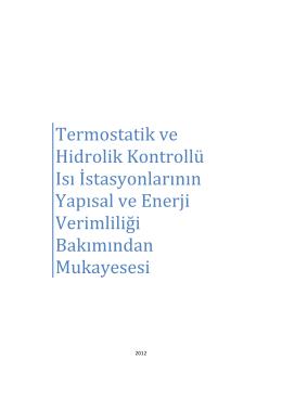 Termostatik ve Hidrolik Kontrollü Isı İstasyonlarının Yapısal ve Enerji