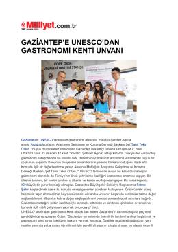 Gaziantep`e Unesco`dan Gastronomi Kenti Unvanı