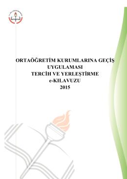 2015 Ortaöğretim Kurumlarına Geçiş Uygulaması Tercih ve
