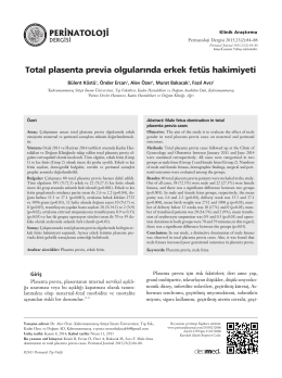 Total plasenta previa olgular›nda erkek fetüs